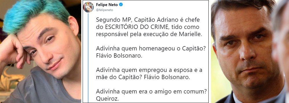 Felipe Neto faz conexão entre Bolsonaro, Queiroz e o escritório do crime