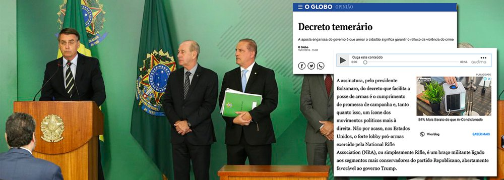 Globo detona decreto de Bolsonaro que instala o faroeste no Brasil