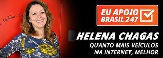 Helena Chagas apoia o 247: quanto mais veículos na internet, melhor