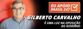 Gilberto Carvalho apoia o 247: é uma luz na oposição ao governo