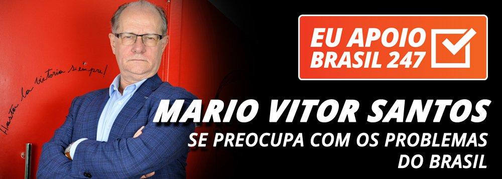 Mario Vitor Santos apoia o 247: atenção aos problemas do Brasil