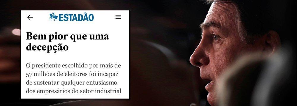 Estado de S. Paulo diz que Bolsonaro é 'desastre' e 'fiasco'