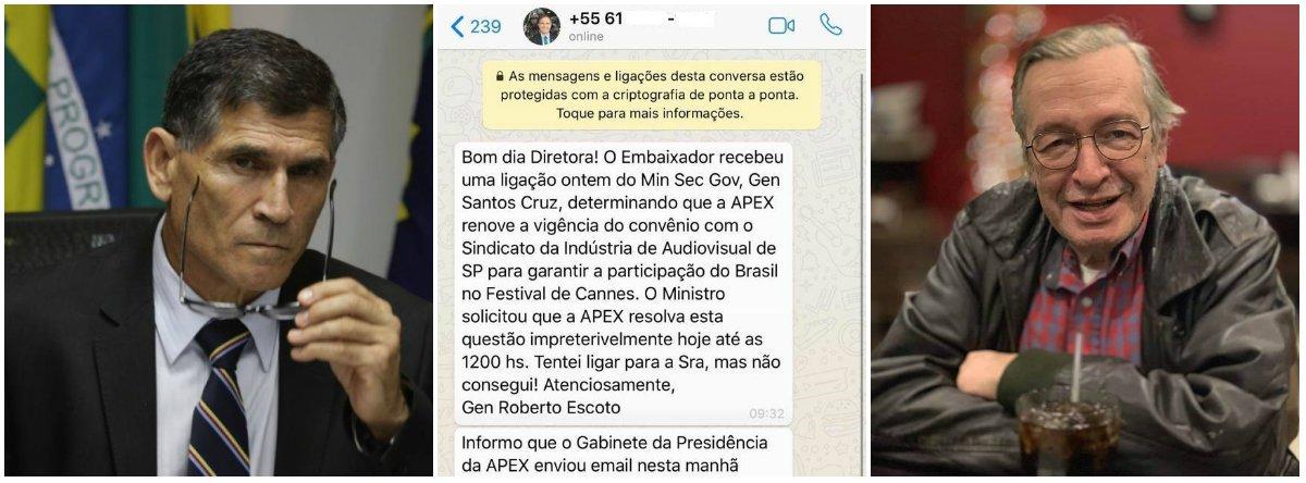 Olavetes vazam mensagem em que Santos Cruz atua por contrato da Apex para presença em Cannes