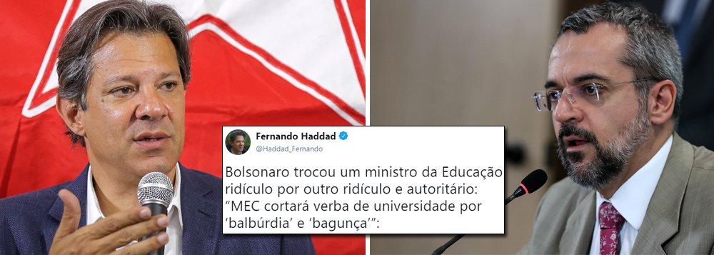 Haddad: ministro da Educação é ridículo e autoritário