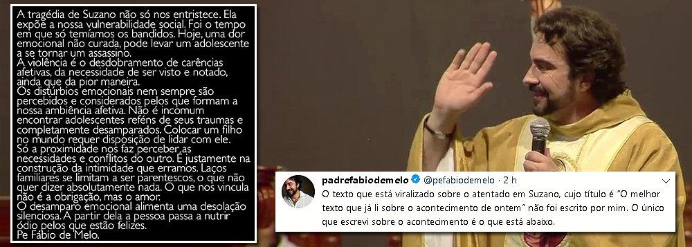 Milícia virtual viraliza texto falso de padre Fábio de Melo sobre Suzano