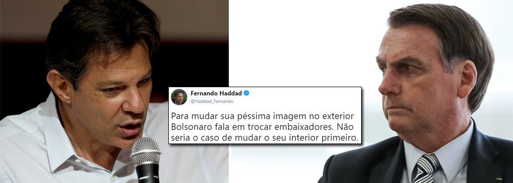 Haddad sobre troca de embaixadores: Bolsonaro tem que mudar seu interior