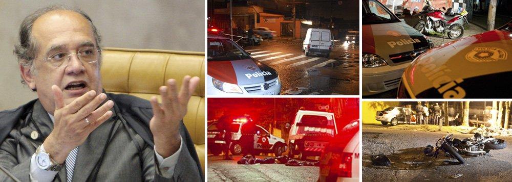 Gilmar aponta atos de terrorismo em São Paulo