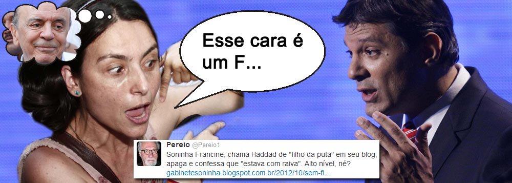 """Soninha (2,65%) vitupera: """"Haddad é um filha da p..."""""""