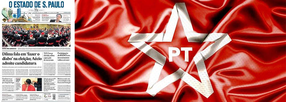 Estadão: O PT quer controlar a mídia