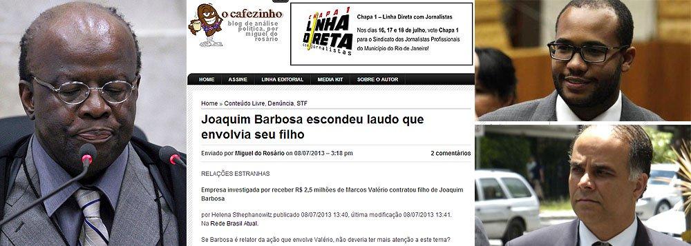 O Cafezinho: Barbosa escondeu laudo por filho