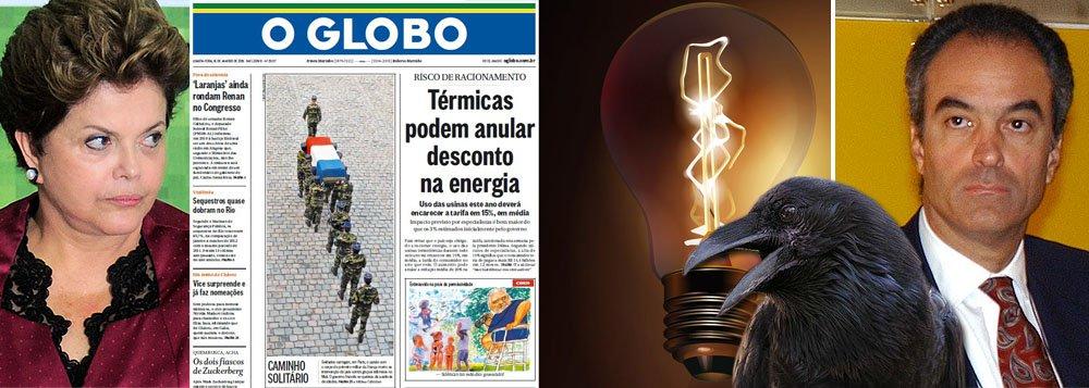 """O Corvo"", aliás ""O Globo"", prevê fim da energia barata"