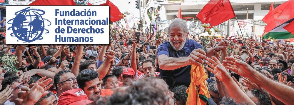 Fundação Internacional de Direitos Humanos concede a Lula status de preso político