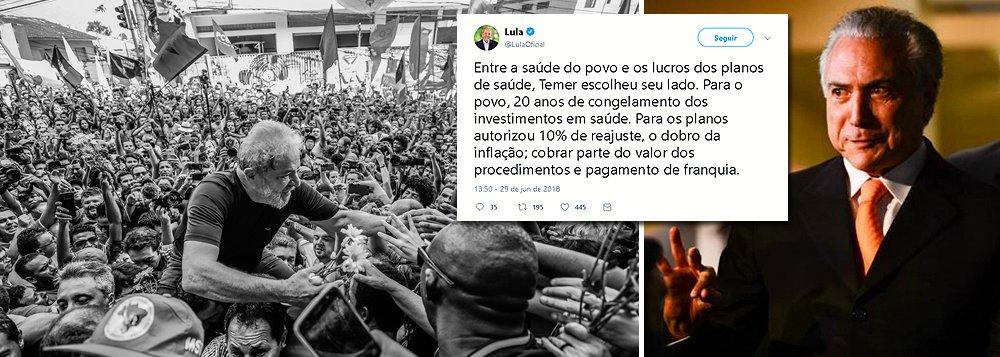 Temer escolheu seu lado: ficar contra a saúde do povo, diz Lula