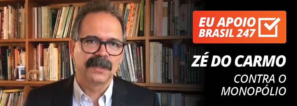 Professor Zé do Carmo apoia o 247: contra o monopólio