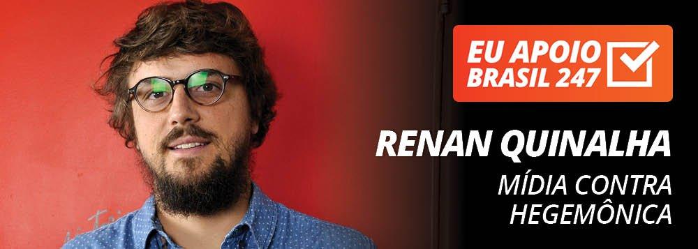 Renan Quinalha apoia o 247: mídia contra hegemônica