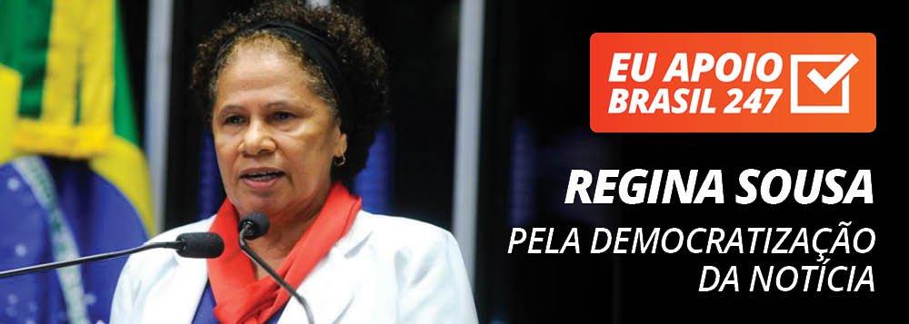 Regina Sousa apoia o 247: pela democratização da notícia