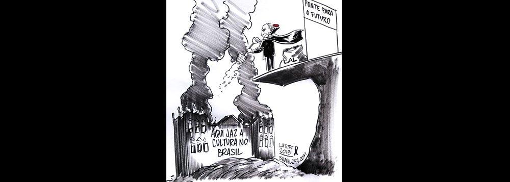 Latuff: Temer joga a pá de cal na cultura nacional