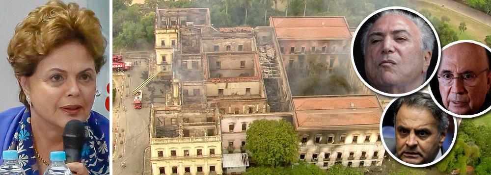 Dilma e o incêndio: Retrato do descaso de Temer, Meirelles e PSDB