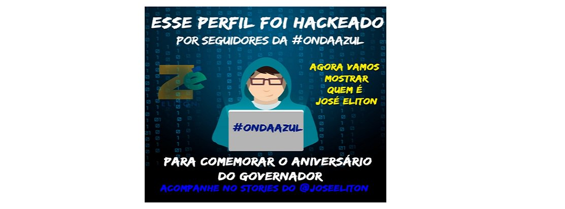 Acabou o suspense: seguidores da #OndaAzul45 hackeam redes sociais de Zé Eliton e comandam postagens