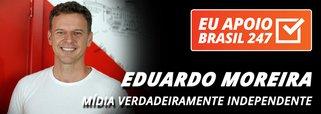 Eduardo Moreira apoia o 247: mídia verdadeiramente independente