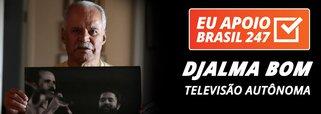 Djalma Bom apoia o 247: televisão autônoma