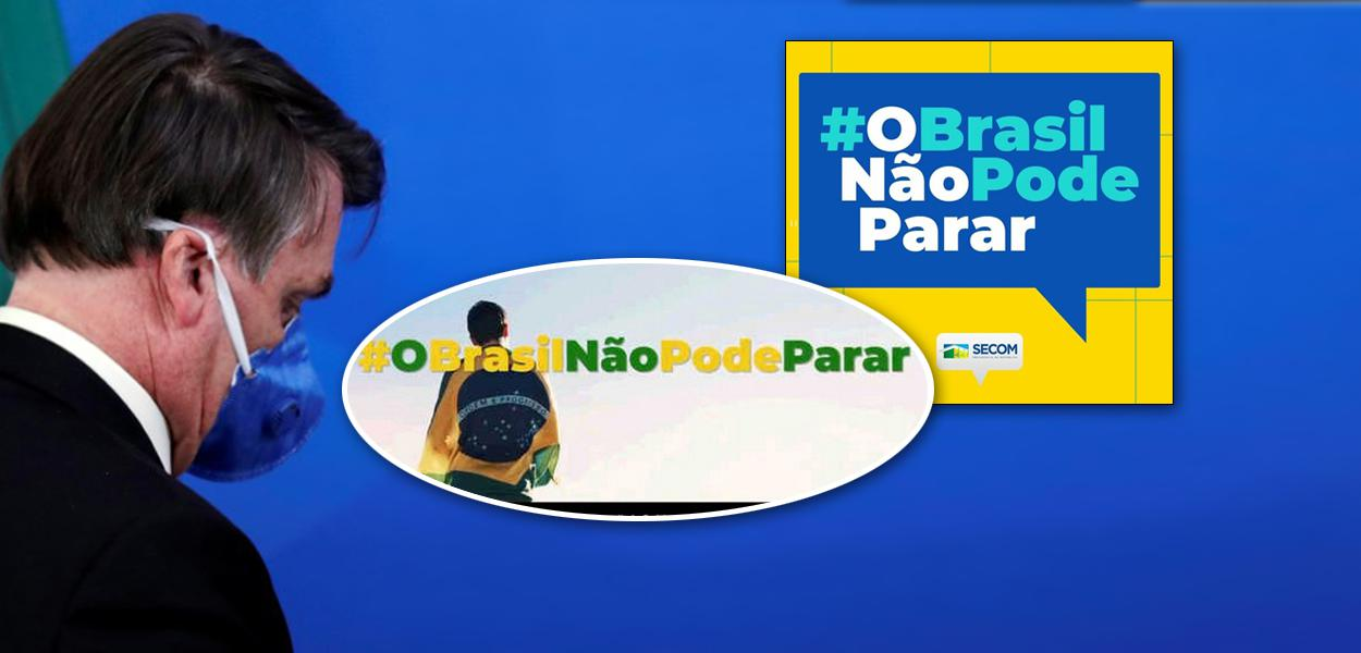 Jair Bolsonaro; campanha do governo contra o isolamento social