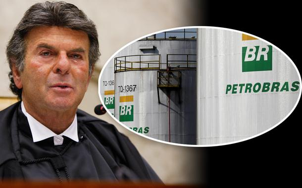Luiz Fux e refinaria da Petrobras