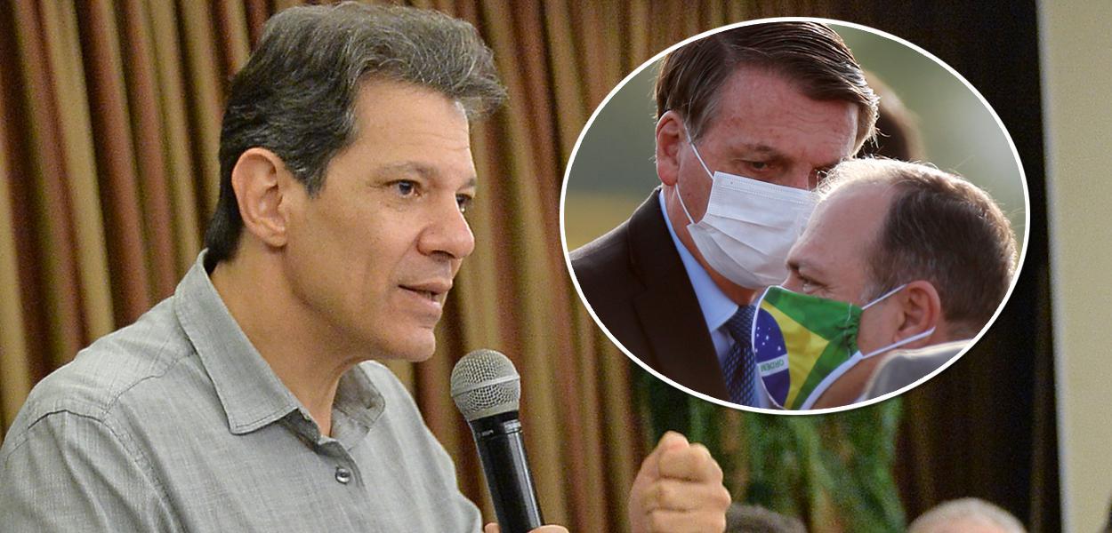 Fernando Haddad, Bolsonaro e Pazuello