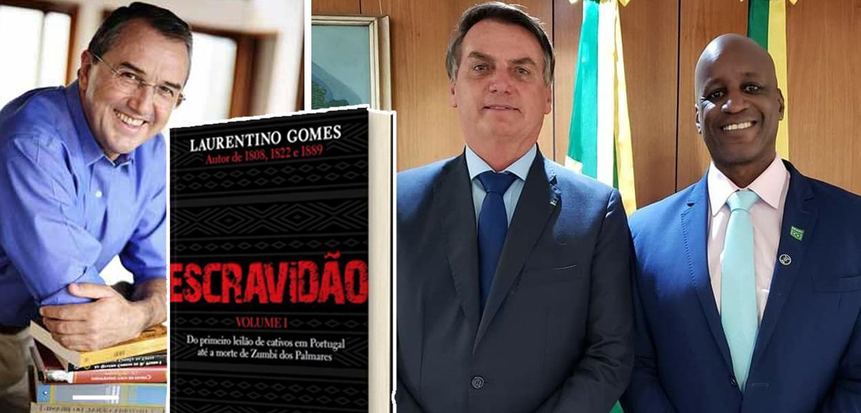 Laurentino Gomes, Jair Bolsonaro e Sergio Camargo