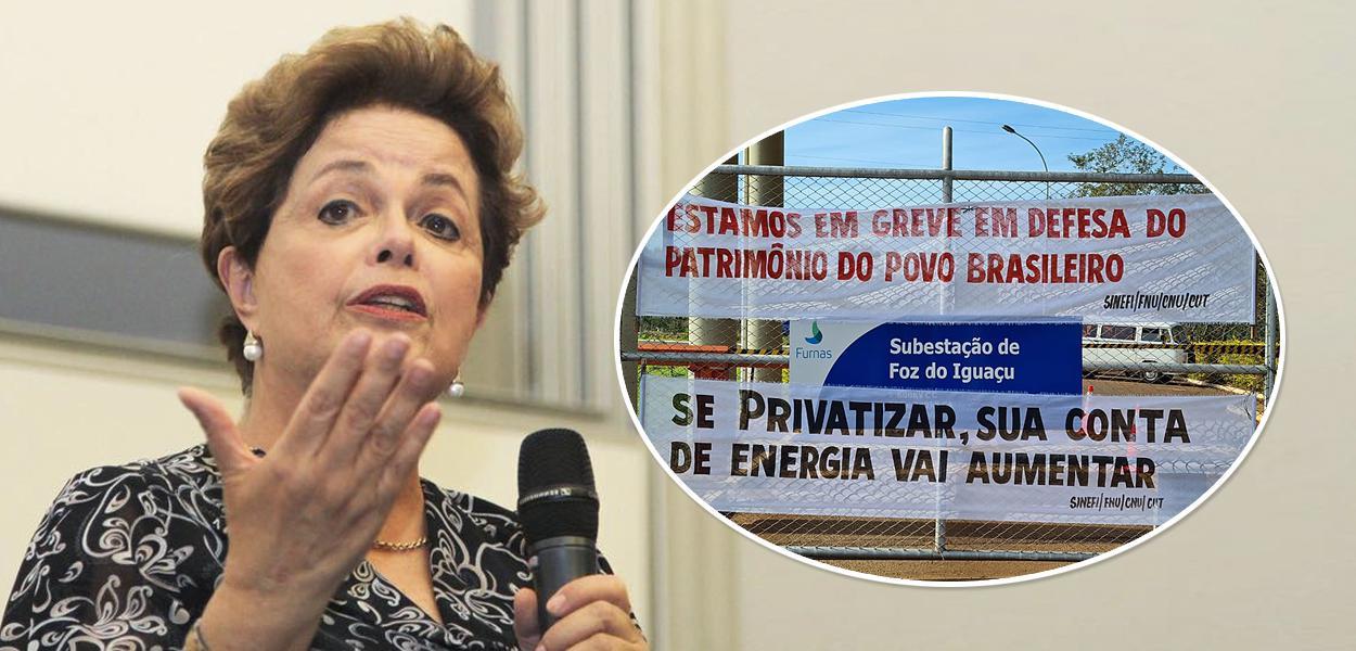 Dilma Rousseff e protesto contra a privatização da Eletrobras