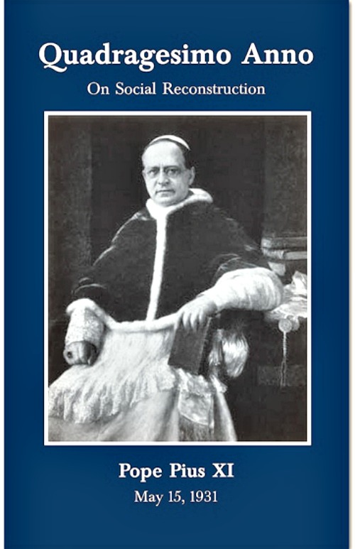Pope Pius XI addressed the principle of subsidiarity in his 1931 encyclical, Quadragesimo Anno.