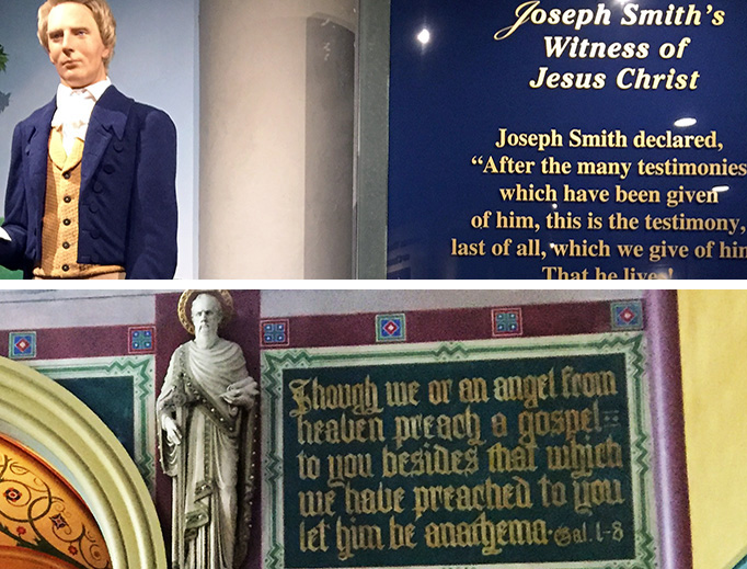 """TOP: A statue of Joseph Smith in Temple Square, Salt Lake City, Utah. BOTTOM: An inscription in Salt Lake City's Catholic Cathedral of the Madeleine carries St. Paul's warning from Galatians: """"Though we or an angel from heaven preach a gospel to you besides that which we have preached to you let him be anathema."""""""