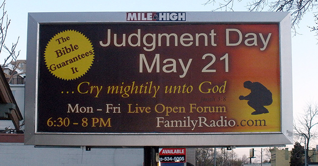 Billboard for Family Radio's prediction of the end of the world, predicted for May 21, 2011