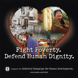 An ad from the U.S. Conference of Catholic Bishops which promotes the Catholic Campaign for Human Development.