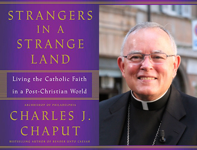 Archbishop Charles Chaput is pictured with the book cover of 'Strangers in a Strange Land' (Sources: Joaquín Peiró Pérez/CNA; Henry Holt and Company)