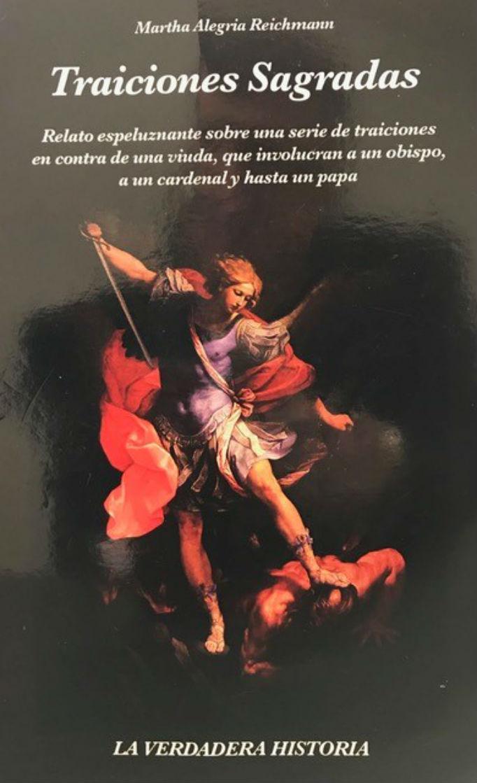 Traiciones Sagradas by Martha Alegria Reichmann