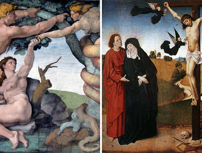 """LEFT: Michelangelo, """"The Fall of Adam and Eve and their Expulsion from the Garden"""" from the Sistine Chapel. RIGHT: Master of the Life of the Virgin, """"Christ on the Cross with Mary, John and Mary Magdalene"""", between 1465 and 1470."""