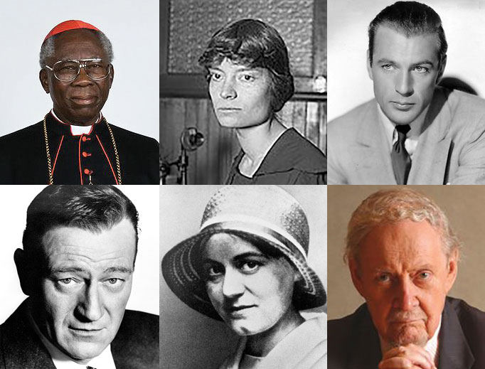 Clockwise from top left: Cardinal Francis Arinze, Dorothy Day, Gary Cooper, Robert Bork, St. Teresa Benedicta of the Cross (Edith Stein) and John Wayne