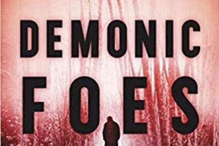 Demonic Foes as Witnessed by a Psychiatrist