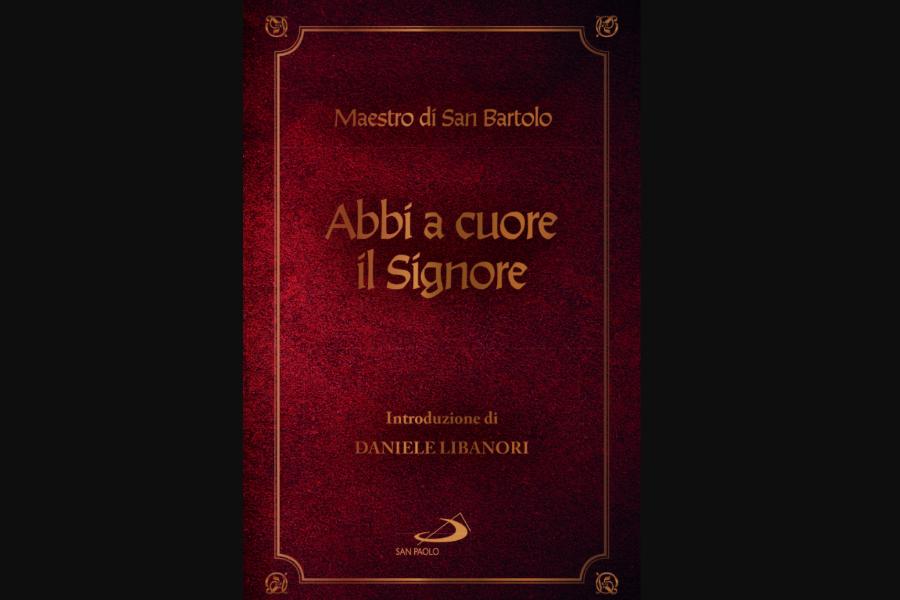 """The cover of """"Abbi a cuore il Signore,"""" by the """"Master of San Bartolo."""""""