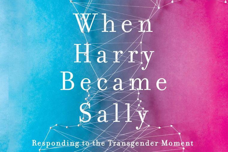 Cover of Ryan Anderson's book, When Harry Became Sally.
