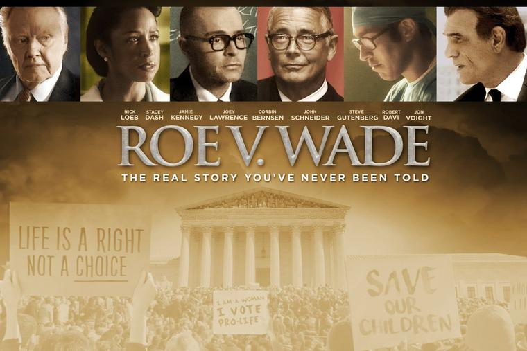 Poster for 'Roe v. Wade' produced and starring Nick Loeb and Jon Voight.