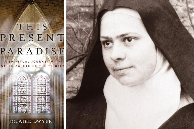The spiritual insights of St. Elizabeth of the Trinity are the crux of a new book from Sophia Institute Press.