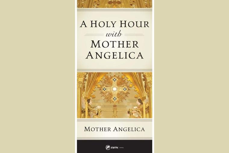 'A Holy Hour with Mother Angelica' imparts the wisdom of the foundress of EWTN.