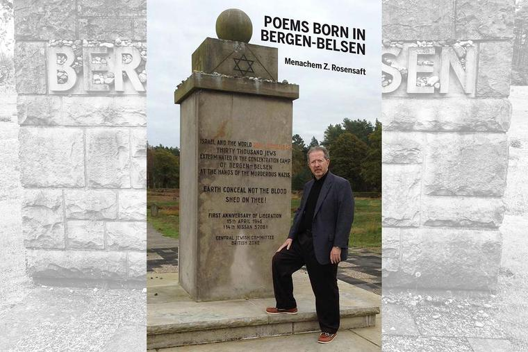 Menachem Z. Rosensaft, the son of Auschwitz survivors and associate executive vice president and general counsel for the World Jewish Congress, is featured on the cover of his book, Poems Born in Bergen-Belsen.