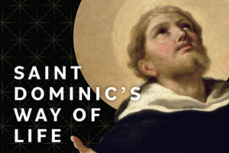 'St. Dominic's Way of Life' details the holy life of the founder of the Dominicans.