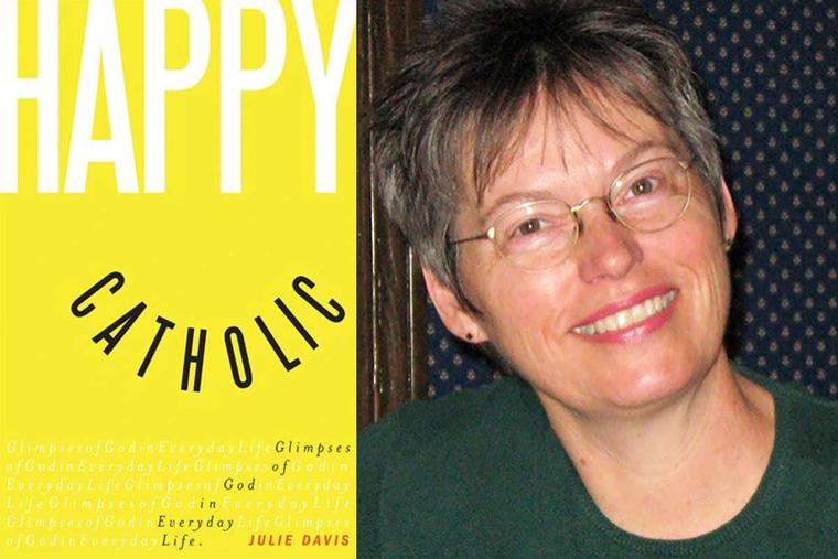 Julie Davis and the cover of her book, 'Happy Catholic'