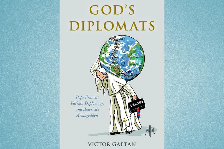 'God's Diplomats' by Victor Gaetan