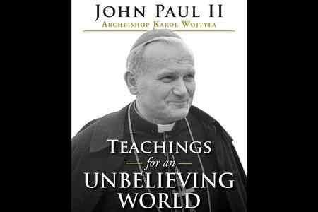 Newly-Discovered Writings of John Paul II Come as a Gift to Our Unbelieving World